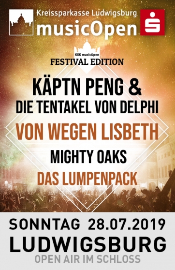 Festival Edition mit Käptn Peng & die Tentakel von Delphi, Mighty Oaks, Das Lumpenpack...