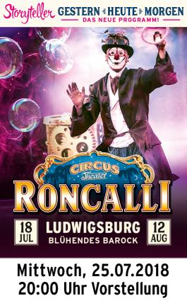 Circus Roncalli 25.07.2018 - Vorstellung 20.00 Uhr