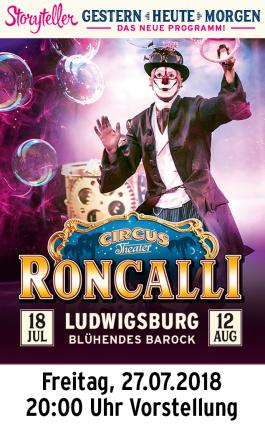 Circus Roncalli 27.07.2018 - Vorstellung 20.00 Uhr