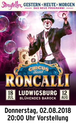 Circus Roncalli 02.08.2018 - Vorstellung 20.00 Uhr